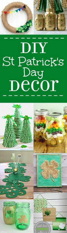 DIY St Patrick\'s Day Decorations and home decor.  Make beautiful, easy, and frugal DIY decor for St Patrick\'s with green and rainbows with these lucky 28 DIY St Patrick\'s Day Decorations ideas.