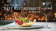 D Magazine just released their list of the top 100 best restaurants in Dallas in their June 2013 issue. Here are a few of our favorites that made their list.