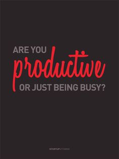 """Poster """"Are you productive or just being busy?"""""""