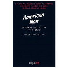 Entre montones de libros: American Noir. Edición de James Ellroy y Otto Penz...