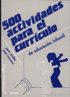 500 actividades para el currículo de educación infantil - Pam Schiller, Joan Rossano - Google Libros