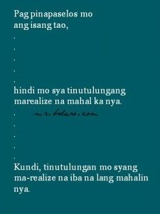 Reklamador About Tagalog Love Quotes Collections Hugot Quotes Tagalog, Patama Quotes, Tagalog Love Quotes, Love Quotes For Her, Quotes For Him, Qoutes About Life, Life Qoute, Worthless Quotes, Love Qutoes
