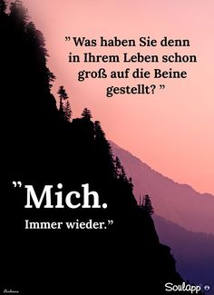 was haben sie denn im Leben Words Quotes, Life Quotes, Sayings, Motivational Quotes, Inspirational Quotes, Love Your Life, True Words, True Stories, Favorite Quotes