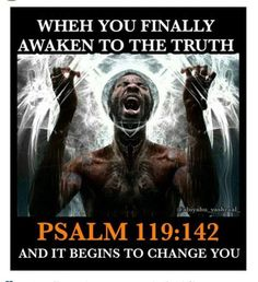 Psalm 119:142 Tribe Of Judah, Black History Facts, Bible Truth, Sagrada, Black Hebrew Israelites, Psalm 119, Most High, Torah, Bible Stories