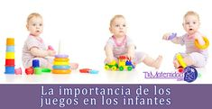 La importancia de los juegos en los infantes - #desarrollo #infantil #hijos http://www.tumaternidad.com/desarrollo/el-primer-ano/la-importancia-de-los-juegos-en-los-infantes/