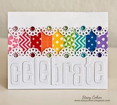Stacy Cohen: Celebrate - Washi Tape & gems,,,really pretty card.