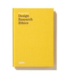 New upvoted product on Product Hunt: The Little Book of Design Research Ethics from IDEO Design Thinking, Design System, Tool Design, Design Process, Ui Design, Adaptive Design, Human Centered Design, Design Research, Tutorials