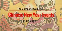 The Complete Guide to Chinese New Year Events in Chicago