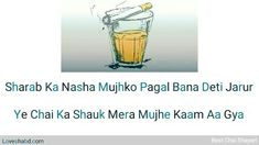 #besttealines #teashayari #chaiquotes Chai Quotes, Best Tea, Shot Glass, Shot Glasses