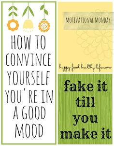 How to Convince Yourself Youre in a Good Mood // Happy Food Healthy Life