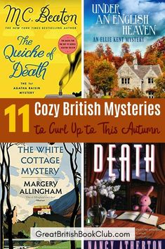 11 British cozy mystery novels to curl up to this autumn - MC Beaton, Agatha Raisin, Margery Allingham, and other great cozy mysteries from England. #novels #whattoread #british #britishmysteries #mysterynovel #mysterynovels #cozymysteries #cosymysteries #cozymystery #cozies #britishbooks #britlit #britishliterature #fallreading #winterreading #booklist #readinglist