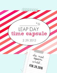 Leap Day Time Capsule {free printable} - My Sister's Suitcase - Packed with Creativity