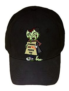 Zombies We re People Too  Funny Undead w  Sign - 100% Cotton Adjustable Hat 5a8e2e74856