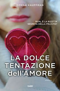 Il Colore dei Libri: Recensione: La dolce tentazione dell'amore di Donn...
