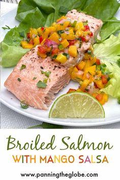 This broiled salmon recipe gives you the steps for making perfect tender juicy salmon in the oven, plus a tasty mango salsa to serve on top. #BroiledSalmon #MangoSalsa #PerfectlyCookedSalmon Healthy Mexican Casserole, Healthy Mexican Recipes, Seafood Pasta Recipes, Seafood Dishes, Baked Salmon Recipes, Fish Recipes, What Is For Dinner, Romantic Meals, Roasted Salmon