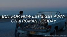 Roman Holiday - Halsey