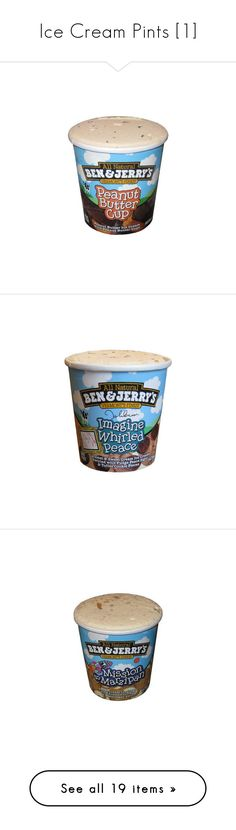 """Ice Cream Pints [1]"" by buildyourown ❤ liked on Polyvore featuring food, ice cream, food and drink, backgrounds, items, accessories, ben&jerry, dessert, fillers and food & drinks"