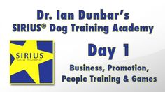 SIRIUS+Dog+Training+Academy+-+Day+1+of+4+-+Day+1%3A+Business%2C+Promotion%2C+People+Training+and+Games+-+%24100