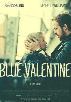 blue valentine... Xk será tan común llegar a esto desde un punto d partida tan opuesto... :(