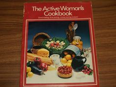 The Active Woman's Cookbook - Halifax Books - Used books , Rare Books , text books located in Halifax Money Saving Meals, Used Books, Recipes, Women, Cheap Meals, Recipies, Frugal Meals, Ripped Recipes, Inexpensive Meals
