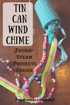 Tin Can Wind Chime - Frugal Projects - Pool Noodles & Pixie Dust Easy Crafts For Kids, Toddler Crafts, Diy For Kids, Craft Stick Crafts, Fun Crafts, Arts And Crafts, Recycle Crafts, Ninja, Steam Art