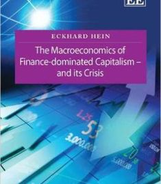 The Macroeconomics Of Finance-Dominated Capitalism – And Its Crisis PDF