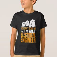 You Can't Scare An Electrical Engineer Halloween T-Shirt