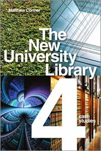 LIS Trends: BOOK (2014) The New University Library (by M Conne...