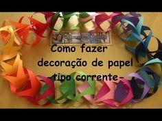 COMO FAZER DECORAÇÃO DE PAPEL - TIPO CORRENTE - YouTube