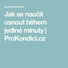 Jak se naučit usnout během jediné minuty | ProKondici.cz