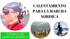 Ejercicios de calentamientos antes de practicar el entrenamiento rutina de Marcha Nordica (Urban Walking, Nordic Walking, Caminata con Bastones).