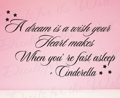 Cinderella Dream Wish Your Heart Disney Inspirational Kid Nursery Wall Decal Quote Vinyl Sticker Art Mural Lettering Decor Saying I19. $27.97, via Etsy.