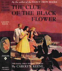 Dana Girls Clue of the Black Flower Carolyn Keene Dust Jacket Vintage Mystery Book First Edition Nancy Drew Mysteries, Cozy Mysteries, Mystery Stories, Mystery Books, I Love Books, My Books, Read Books, Detective, Nancy Drew Books