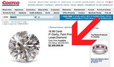Costco Still Selling Really Expensive Diamonds, Here's One for $2.3 Million