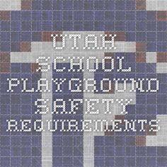 Utah school playground safety requirements