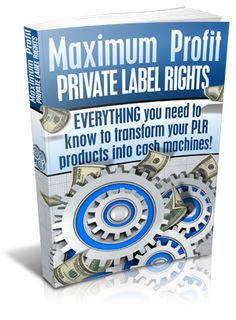 2nd. Maximum Profits With #PrivateLabelRights    everything you need to know to transform your PLR products into cash machines!    You're about to discover the tested and proven techniques anyone can use to start raking in cash and earning a fortune with PLR. Introducing... Maximum Profit Private Label Rights!    Take a look at the hard hitting, profit-pumping techniques you'll learn from this cutting edge guide...