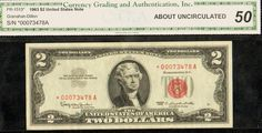 1963 $2 Star Note in AU-50 by CGA Listed at 50 bucks in BN Reporter!!!