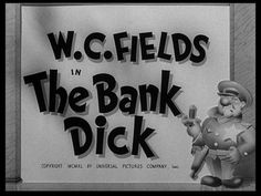 The bank dick 1940 movie title
