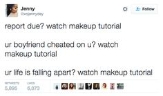 21 Tweets About Makeup That Will Make You Laugh Every Time