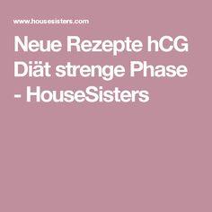 Neue Rezepte hCG Diät strenge Phase - HouseSisters