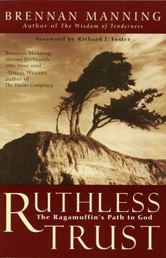 Ruthless Trust... my favorite book of all time.  Thank you Don for making me finish the book.  Truly changed my life.