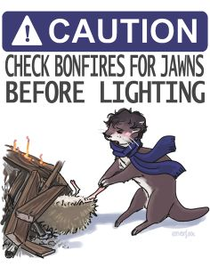 CAUTION: Check bonfires for Jawns before lighting Art Print by enerjax