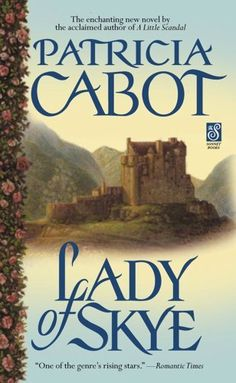 Lady of Skye (Sonnet Books) by Patricia Cabot, http://www.amazon.ca/dp/B000FC0QQG/ref=cm_sw_r_pi_dp_X0XZsb1PZMFXF