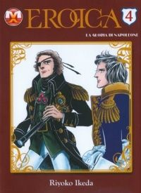 Eikou no Napoleon – Eroica Volume 4 (magic press edition) Fantasy Illustration, Shoujo, Princess Zelda, Baseball Cards, Manga, Movie Posters, Fictional Characters, Napoleon, Manga Anime