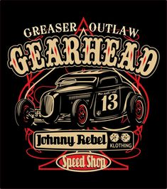 Johnny Rebel T-Shirt Design Gearhead by russellink.deviantart.com on @deviantART