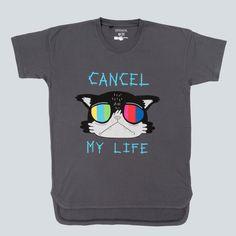 Cancel My Life T-shirt