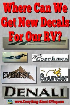replacement decals or graphics for an RV   Read More:  http://www.everything-about-rving.com