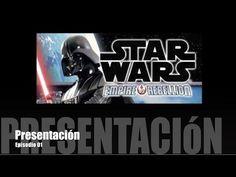Star Wars: Imperio vs. Rebelión E01 - Presentación - YouTube