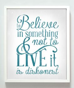 Take a look at this 'Believe in Something' Print on zulily today!