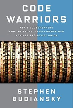 A sweeping history of the NSA and its codebreaking achievements from World War II through the Cold War shares insights into the challenges faced by cryptanalysts and their role in some of the most complicated events of the twentieth century